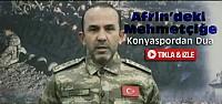 Konyaspordan Afrindeki Mehmetçiğe Özel Dua-VİDEO