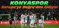 Konyaspordan Avrupa'ya Kocaman merhaba