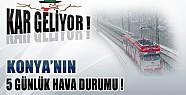 Konya'ya Kar Geliyor, İşte 5 Günlük Hava Durumu