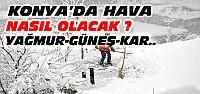 Konya'ya Kar Yeniden geliyor