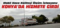 Konya'ya Mobil Hava Kalitesi Ölçüm İstasyonu