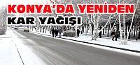 Konya'ya Yeniden Kar Yağdı