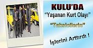 Kulu'da Kurt Olayı Taksicilere Yaradı