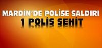 Mardin'den Acı Haber:1 Polis Şehit 3 Yaralı