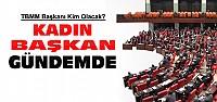 Meclis Başkanı Kim Olacak ?