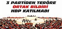 Meclis'teki 3 partiden teröre karşı ortak tepki!