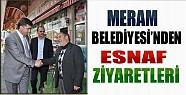 Meram Belediye Başkanı Esnaf Ziyaretlerini Sürdürüyor