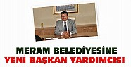 Meram Belediyesine Yeni Başkan Yardımcısı Atandı