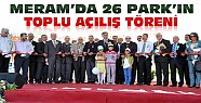 Meram'da 26 Park Toplu Açılış Töreniyle Açıldı