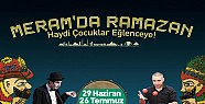 Meramda Ramazan Etkinlikleri