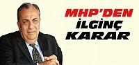 MHP'den İlginç Tuğrul Türkeş Kararı
