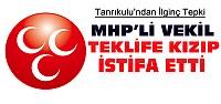 MHP'li Vekil Teklifi Reddedip İstifa Etti