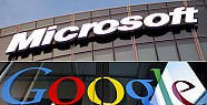 Microsoft Kendisini Google'a Şikayet Etti