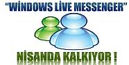 Microsoft Windows Live Messenger 'ı Nisanda Kaldıracak