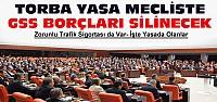 Milyonları ilgilendiren torba yasa Mecliste