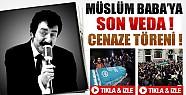 Müslüm Baba Son Yolculuğuına Uğurlandı-Video