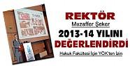 Necmettin Erbakan Üniversitesi Rektöründen 2013-14 Yılı Değerlendirmesi