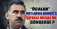 Öcalan, Kandil'e Şifreli Mesaj mı Gönderiyor?