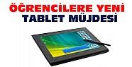 Öğrencilere yeni tablet müjdesi