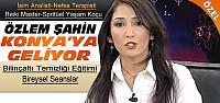 Özlem Şahin'den Konya'da Bilinçaltı Temizliği Seansları