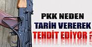 PKK Neden Tarih Vererek  Tehdit Etmeye Başladı?