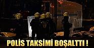 Polis Gezi Parkını Boşalttı