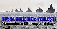 Rusya'dan Akdeniz'e 10 Savaş Gemisi