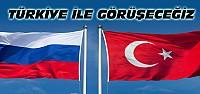 Rusya'dan Türkiye İçin Yeni Açıklama