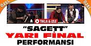 """""""Sagett"""" Yetenek Sizsiniz Yarı Final Performansı-VİDEO-Tıkla İzle"""