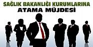 Sağlık Bakanlığı Kuruluşlarına Atama Müjdesi