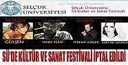 Selçuk Üniversitesi'nde Kültür Ve Sanat Festivali İptal Edildi