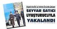 Seyyar Satıcı Uyuşturucu Hap ve Esrarla Yakalandı