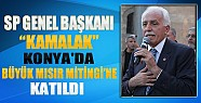 SP Genel Başkanı Kamalak, Konya'da Büyük Mısır Mitingi'ne Katıldı