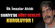 Suriye'de Kurulan Kürt Devletinin İlk İmzaları Atıldı!