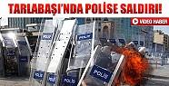 Tarlabaşı'nda Polise Molotoflu Hain Saldırı! - Video