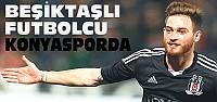 Torku Konyaspor Beşiktaşlı Oyuncuyla Anlaştı