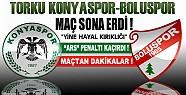 Torku Konyaspor Boluspor Maçı Sona Erdi-Maçtan Dakikalar