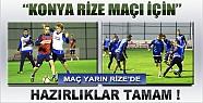 Torku Konyaspor Rizespor Maçı İçin Hazırlıklar Tamam