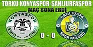 Torku Konyaspor Şanlıurfaspor Maçı Sona Erdi