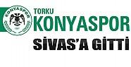 Torku Konyaspor Sivas'a Gitti