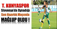 Torku Konyaspor Son Hazırlık Maçını da Kaybetti