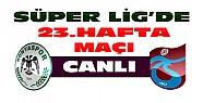 Torku Konyaspor-Trabzonspor CANLI