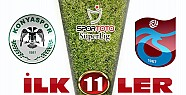 Torku Konyaspor Trabzonspor Maçının İlk 11'leri