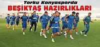 Torku Konyasporda Beşiktaş Maçı Hazırlıkları