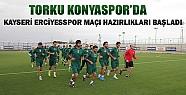 Torku Konyaspor'da Kayseri Erciyesspor Maçı Hazırlıkları Başladı