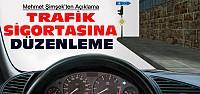Trafik Sigortasında Yasal Düzenleme