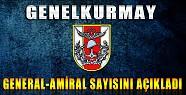 TSK General-Amiral Sayısını Açıkladı