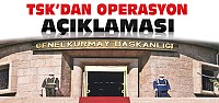 TSK'dan PKK'ya Operasyon Açıklaması