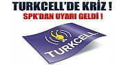 Turkcell'de Kriz !