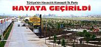 Türkiye'nin Havacılık Konseptli İlk Parkı